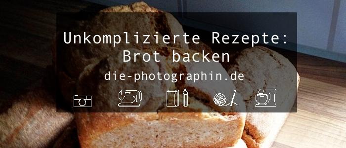 Mal eben schnell ein Brot backen