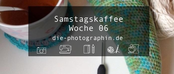 Samstagskaffee Woche 06 (#83)