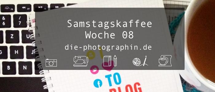 Samstagskaffee Woche 08 (#85)