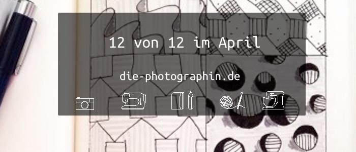 12 von 12 im April