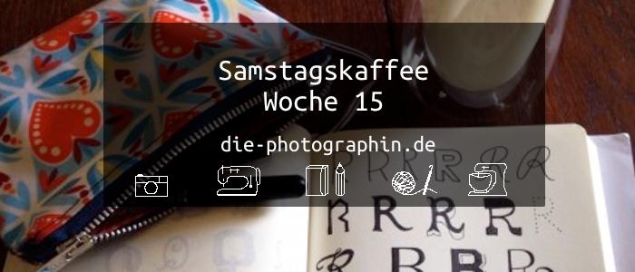 Samstagskaffee Woche 15 (#93)