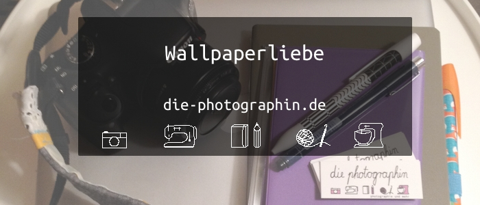 Wallpaperliebe im Mai – inkl. free download