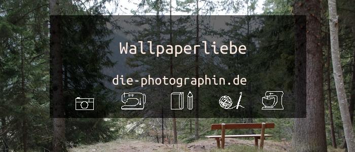 Wallpaperliebe im März – inkl. free download