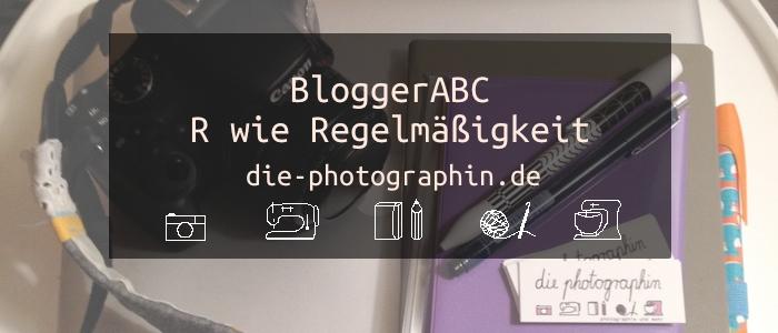 R wie Regelmässigkeit – BloggerABC