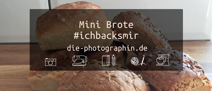 Mini-Brote #ichbacksmir