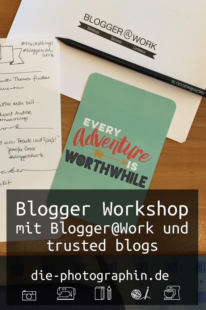 bloggerworkshop-bloggeratwork-trustedblogs-diephotographin-pinterest