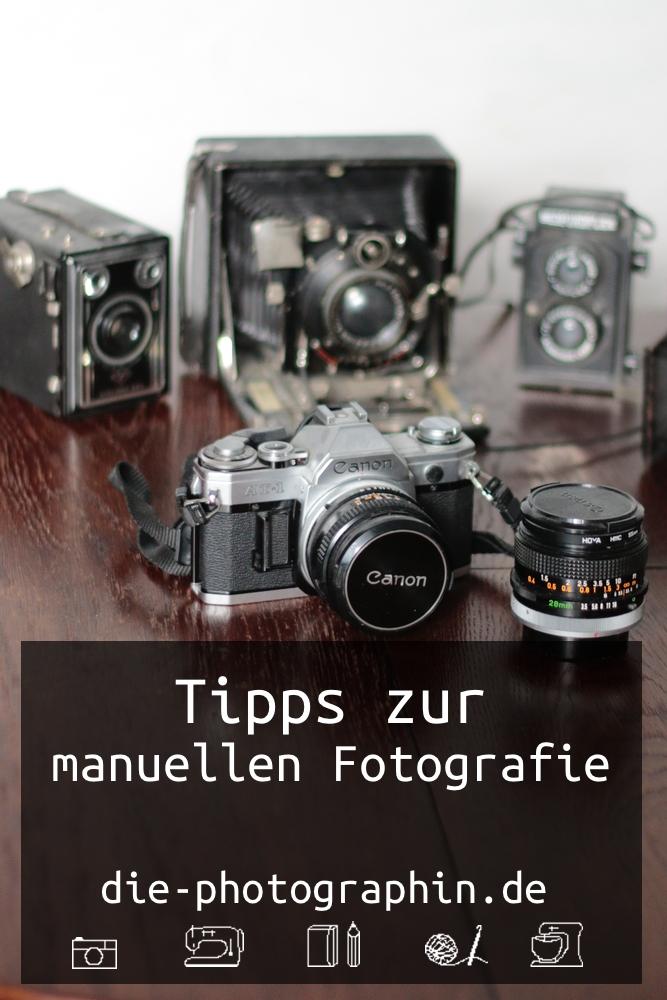 fototipps-manuellefotografie-diephotographin-pinterest