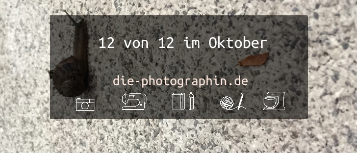 12 von 12 im Oktober
