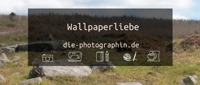 Wallpaperliebe im Oktober – inkl. free download