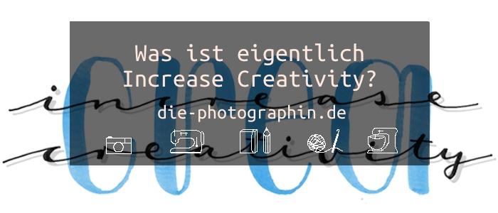 Was ist eigentlich Increase Creativity?