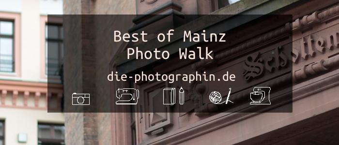 Best of Mainz Photo Walk