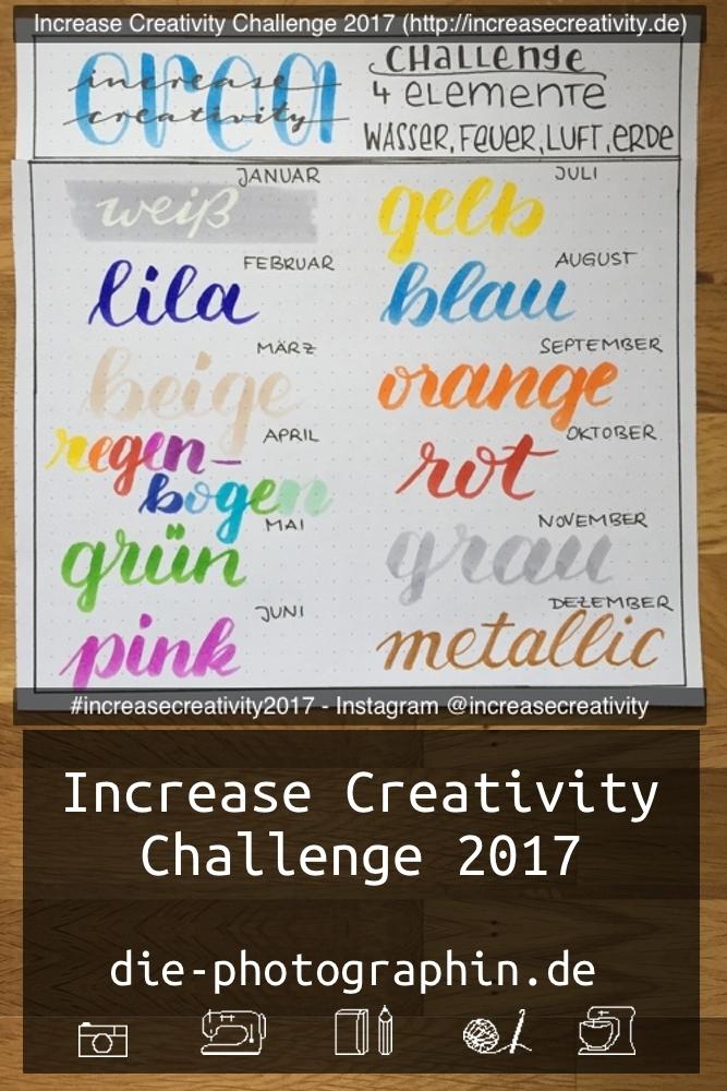 Alle Vorgaben zur Increase Creativity Challenge 2017 von diephotographin für Pinterest