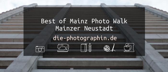 Best of Mainz Photo Walk Mainzer Neustadt