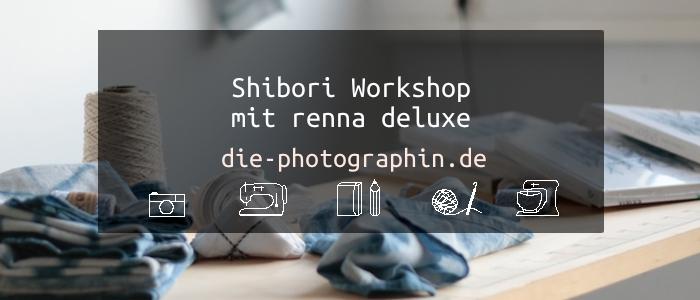 Shibori Workshop mit renna deluxe in Wiesbaden
