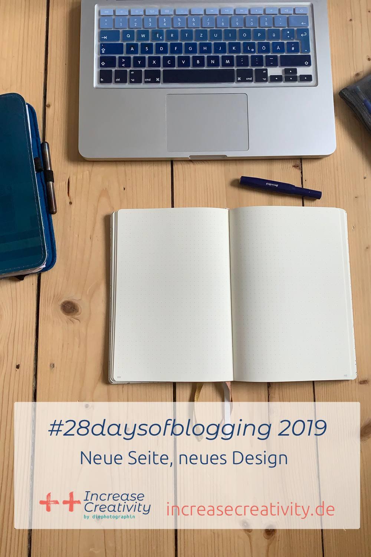 #28daysofblogging - neue Seite, neues Design - Laptop mit Notizbuch - Increase Creativity