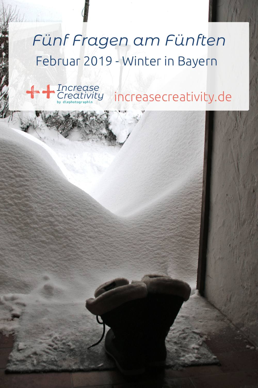 Fünf Fragen am Fünften Februar 2019 - Winter in Bayern - Increase Creativity