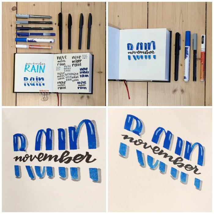 """Ein Einblick in mein Skizzenbuch zum Thema """"November Rain"""" und der Versuch die schiefen Buchstaben mittels Bildbearbeitung und schräger Aufnahme etwas zu begradigen."""