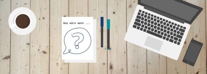 """Titelbild zu meiner Reihe """"Was wäre wenn"""" mit einer Flatlay Ansicht eines Schreibtisches."""